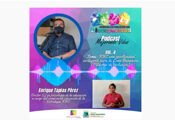 RBC una oportunidad incluyente para la Zona Bananera | Podcast Mejorando Vidas Volumen 4.
